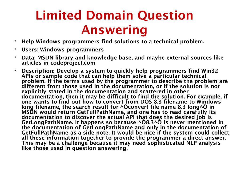 Limited Domain Question Answering