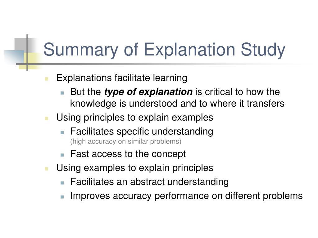 Summary of Explanation Study