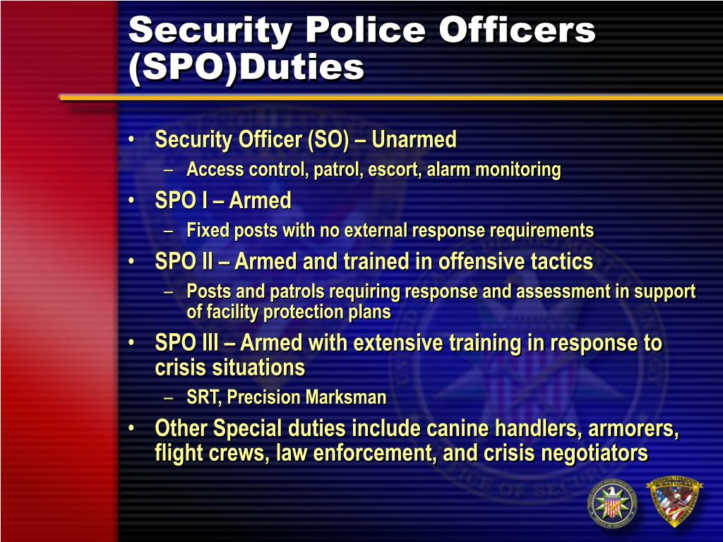 Security Police Officers (SPO)Duties