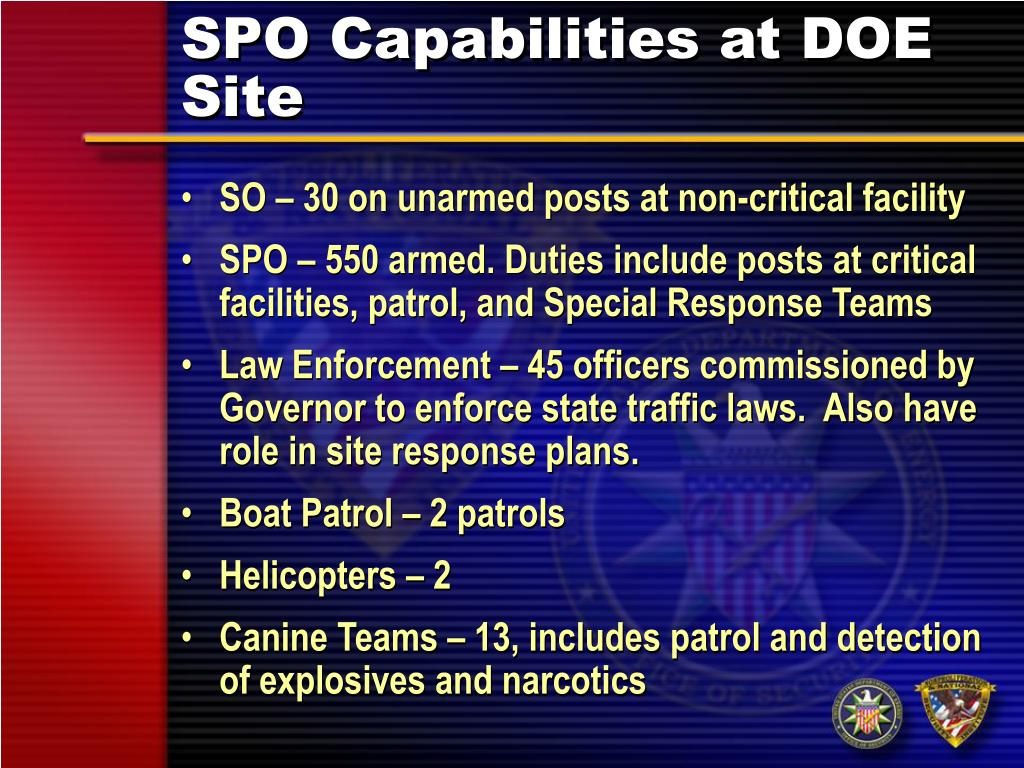 SPO Capabilities at DOE Site