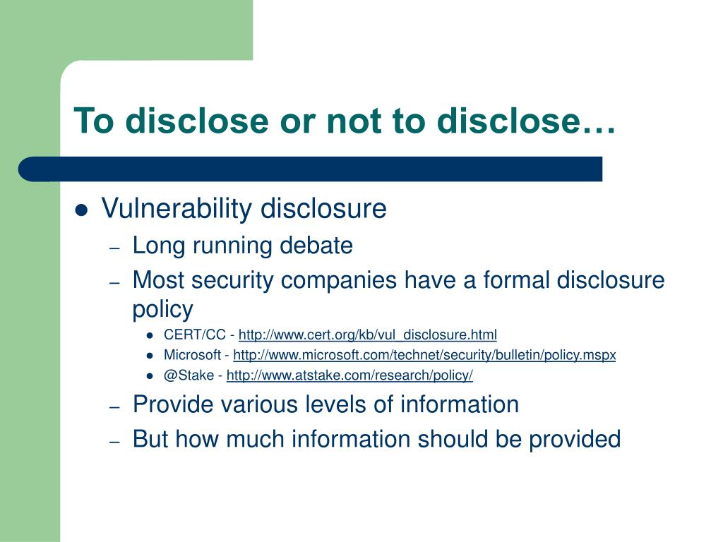 To disclose or not to disclose…