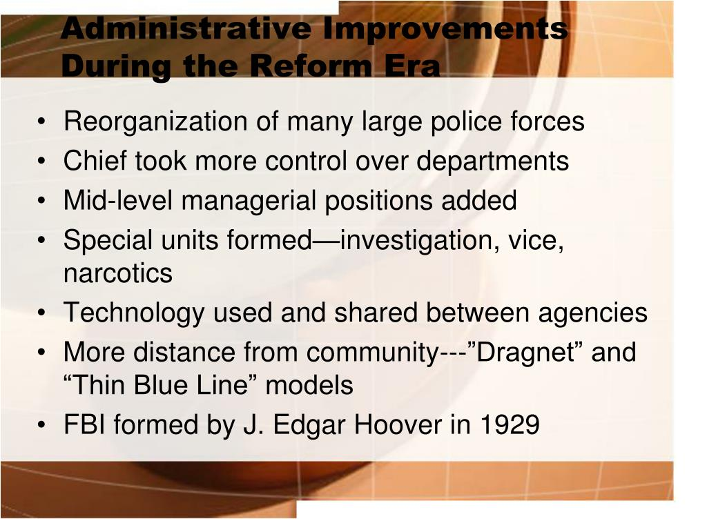 Administrative Improvements During the Reform Era