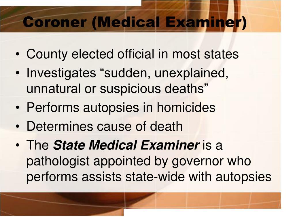 Coroner (Medical Examiner)