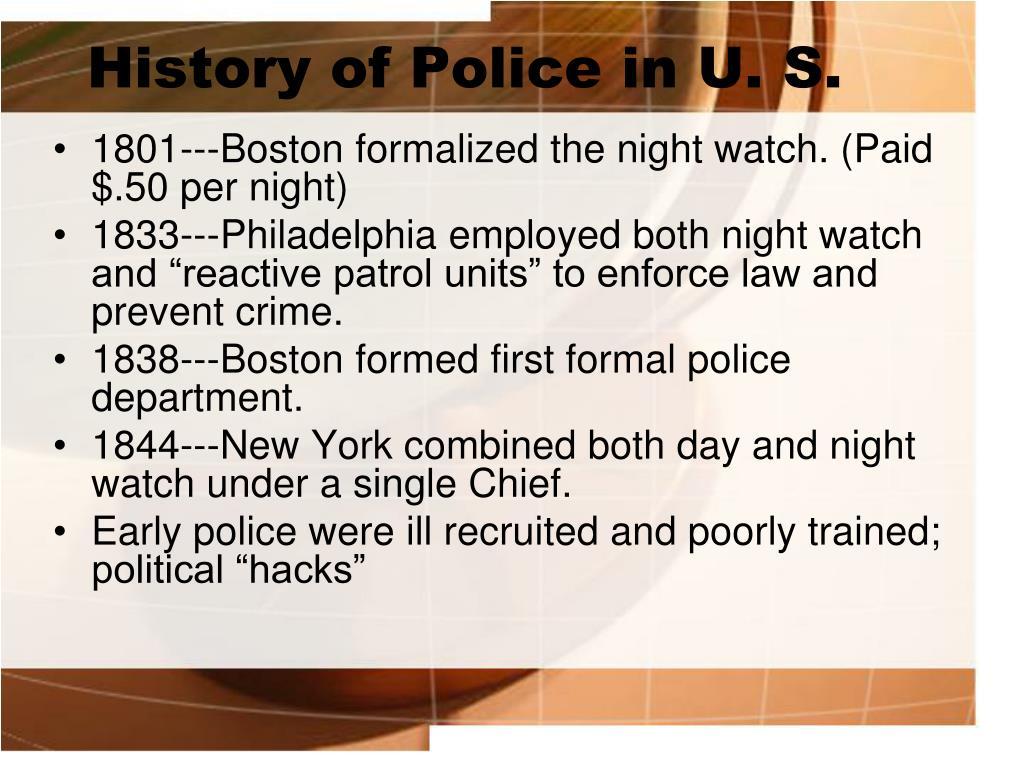 History of Police in U. S.
