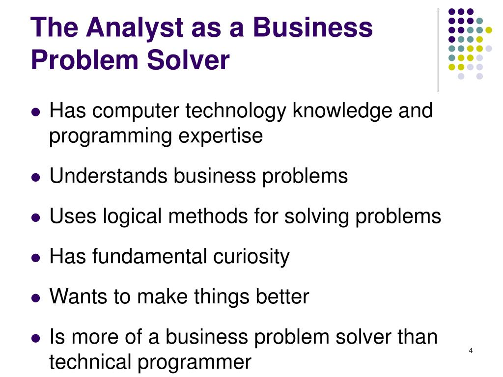 The Analyst as a Business Problem Solver