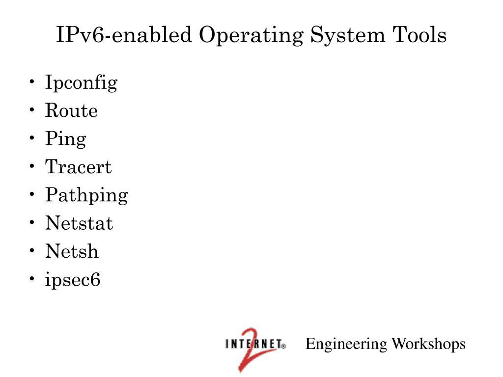 IPv6-enabled Operating System Tools
