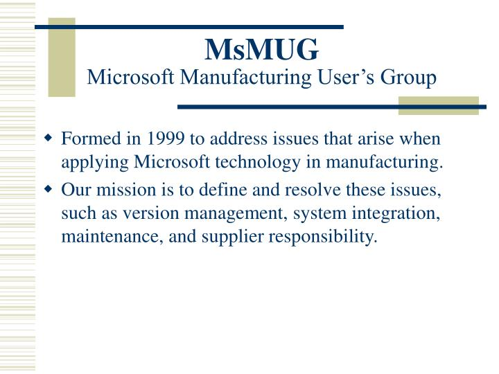 Msmug microsoft manufacturing user s group