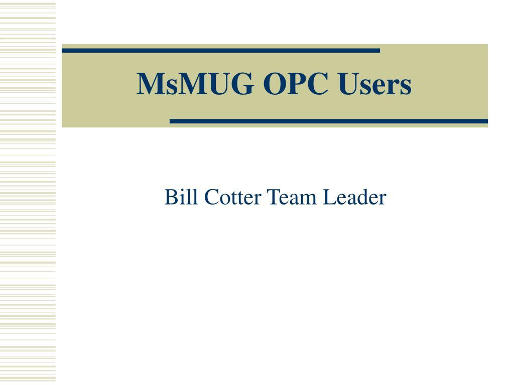MsMUG OPC Users