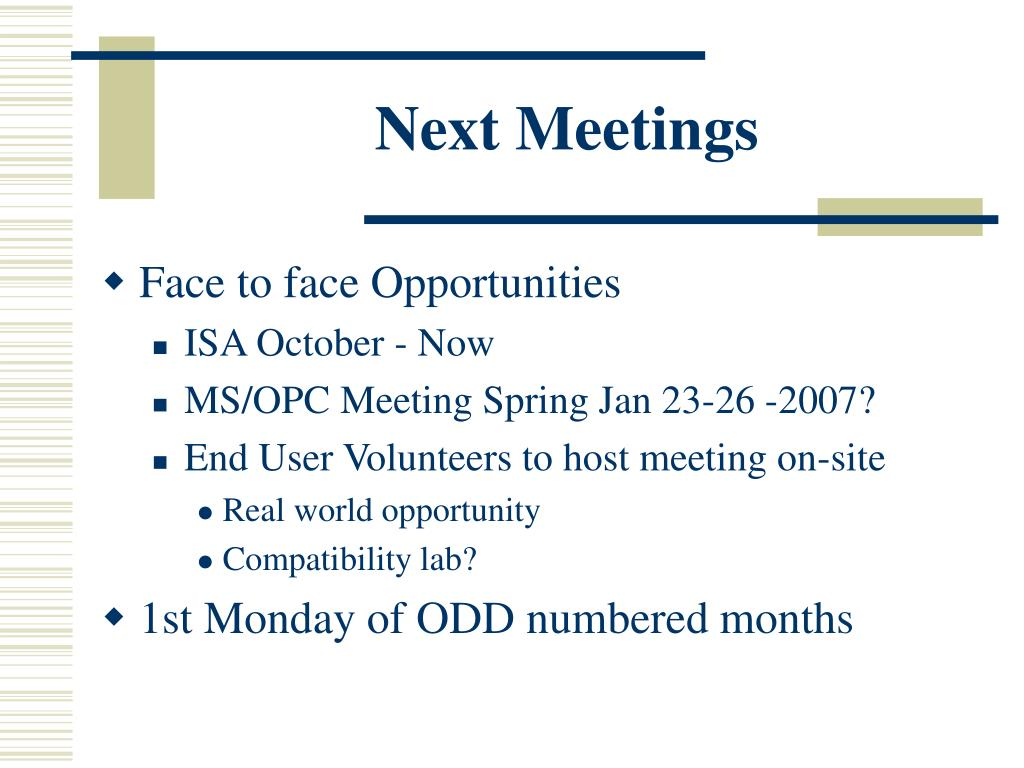 Next Meetings
