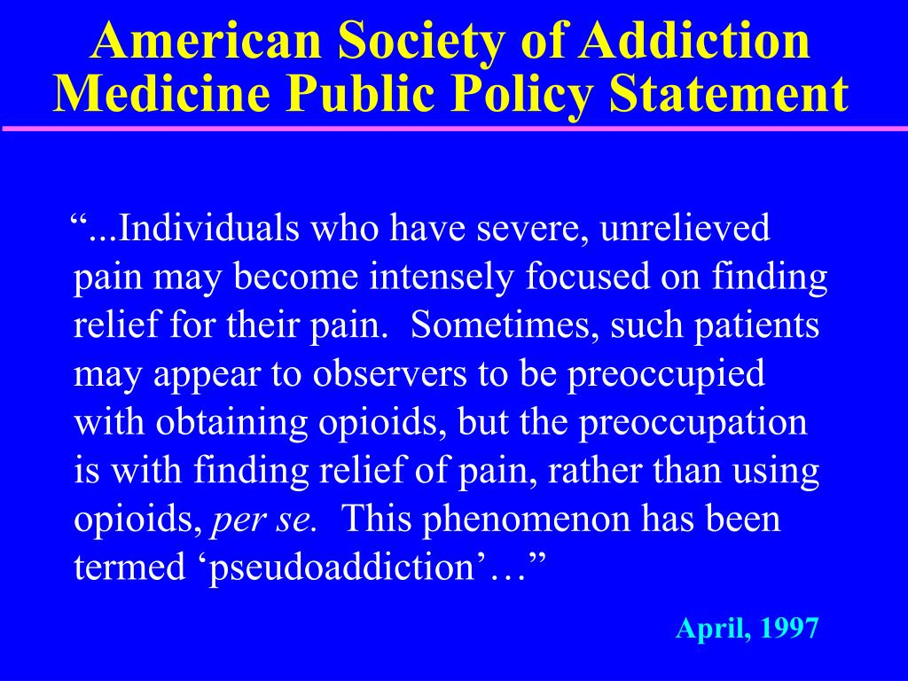 American Society of Addiction Medicine Public Policy Statement
