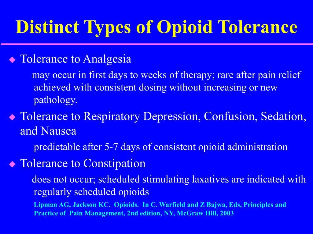 Distinct Types of Opioid Tolerance