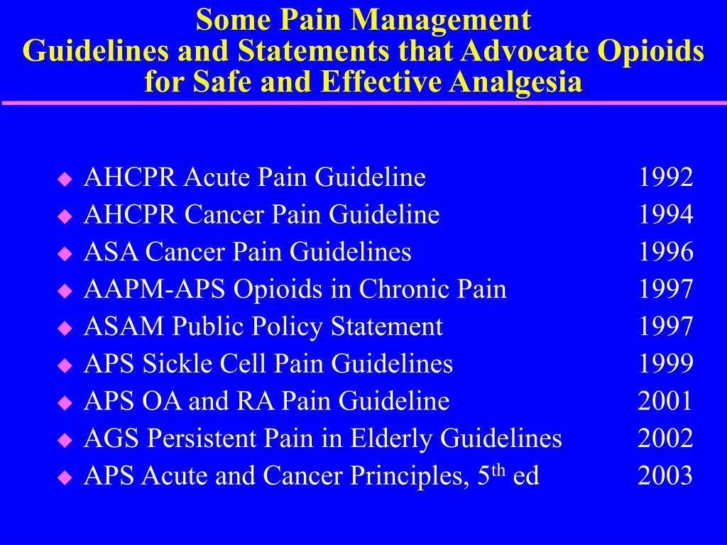 Some Pain Management