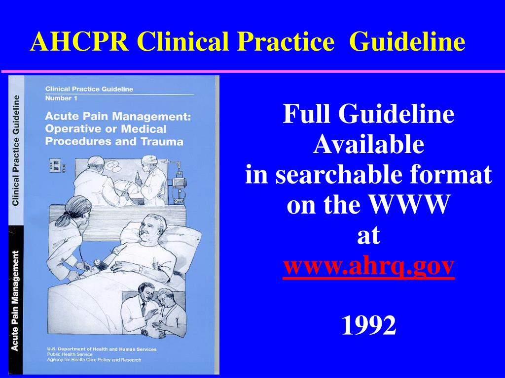 AHCPR Clinical Practice  Guideline