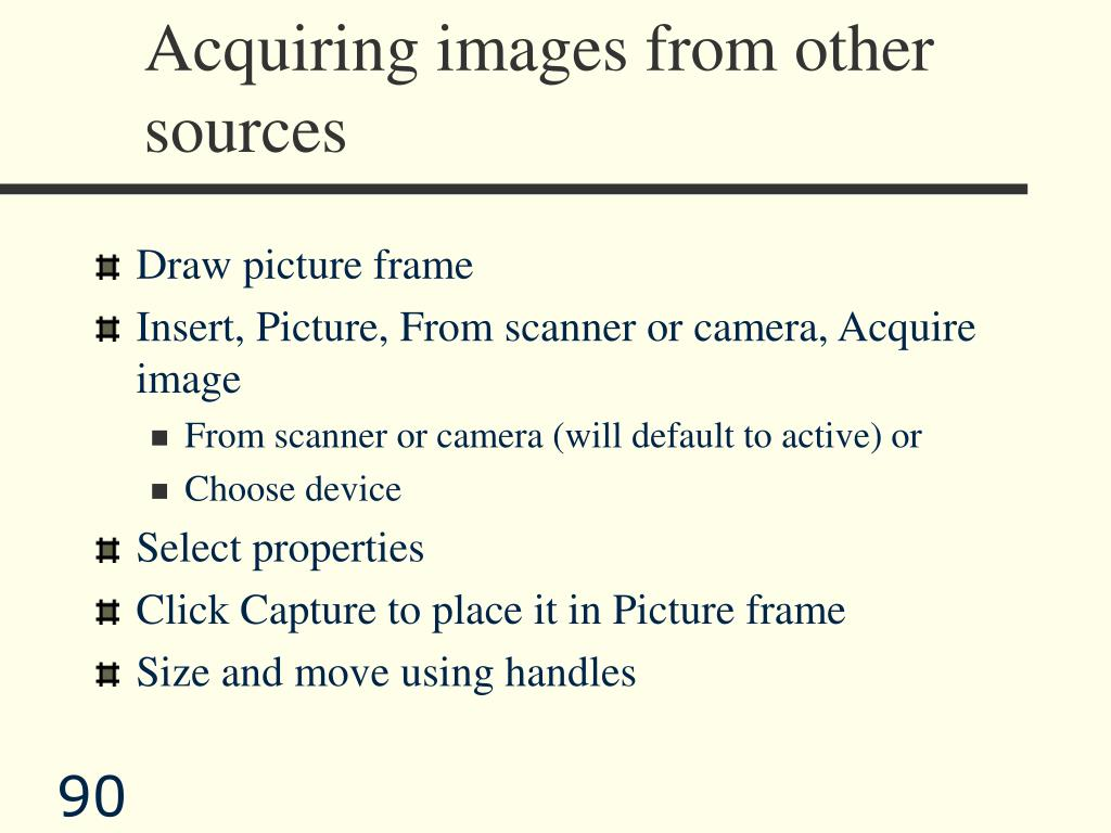 Acquiring images from other sources