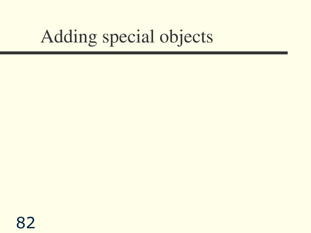 Adding special objects