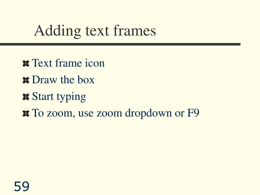 Adding text frames