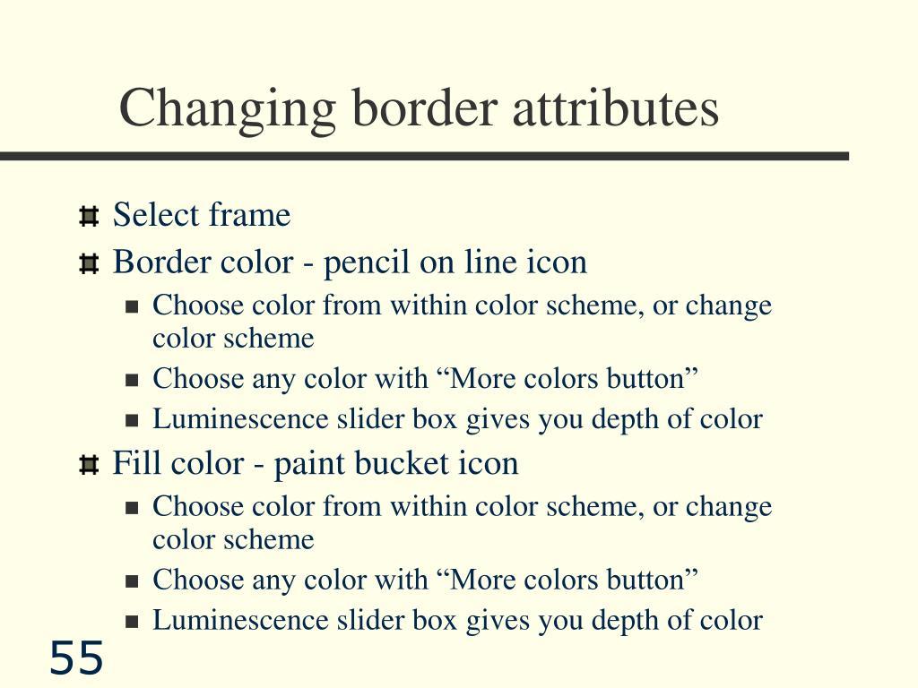 Changing border attributes