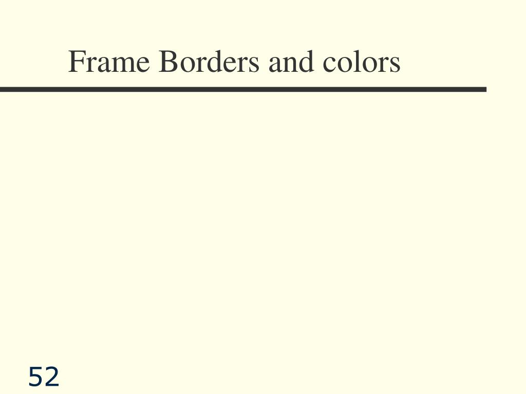 Frame Borders and colors