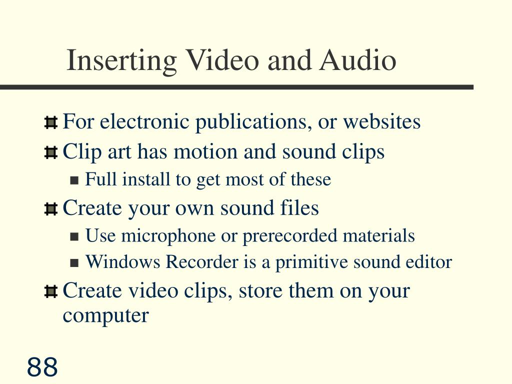 Inserting Video and Audio
