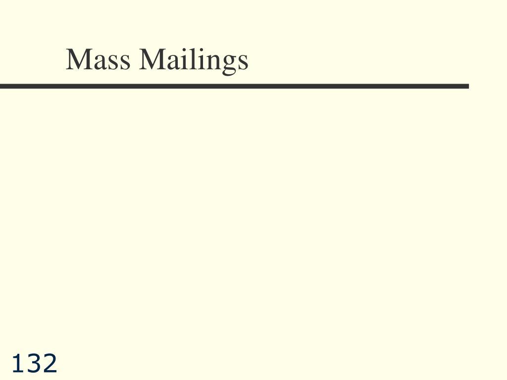 Mass Mailings