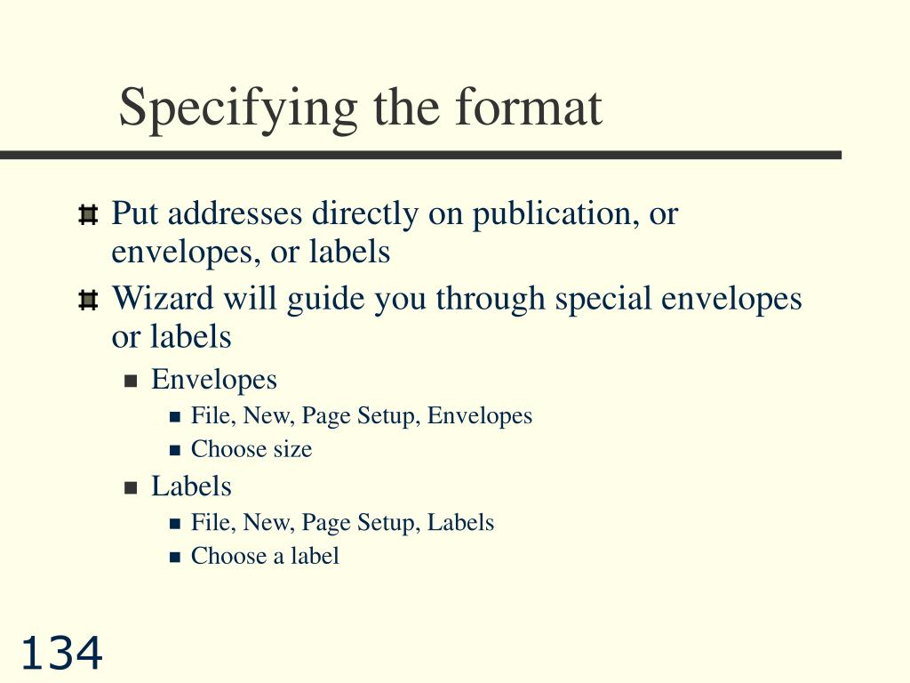 Specifying the format