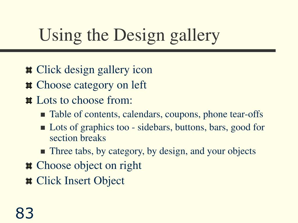 Using the Design gallery