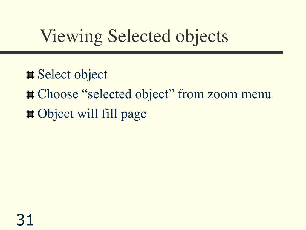 Viewing Selected objects