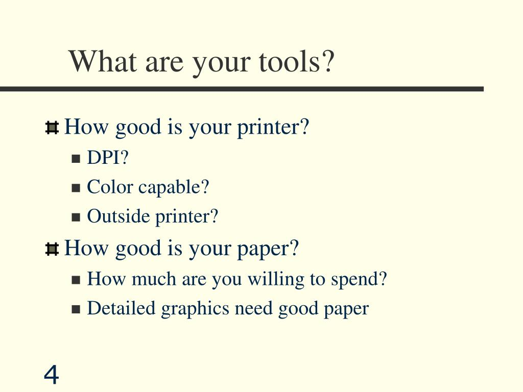 What are your tools?