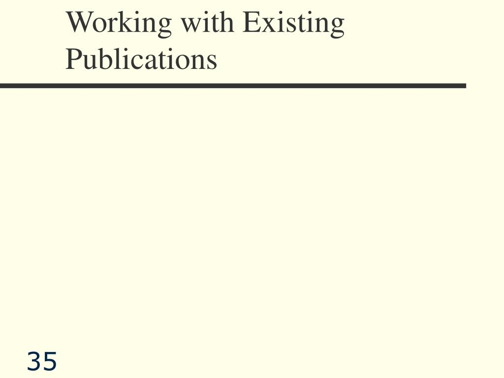 Working with Existing Publications