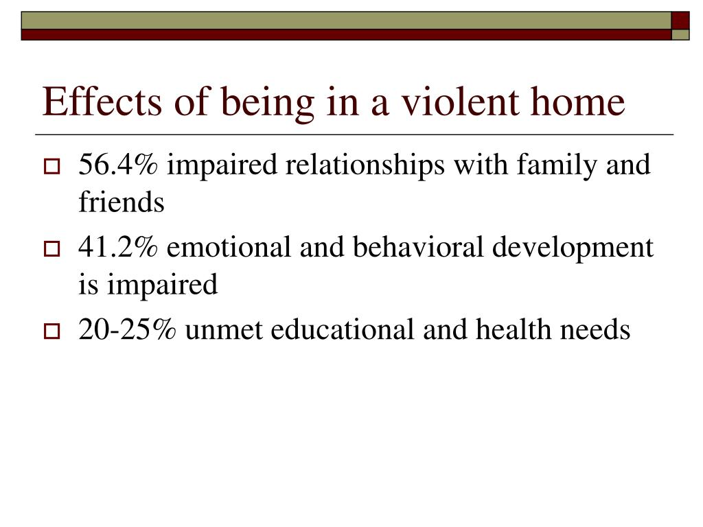 Effects of being in a violent home