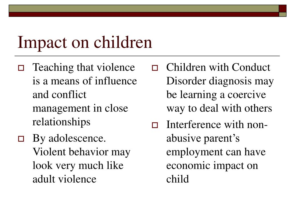 Teaching that violence is a means of influence and conflict management in close relationships