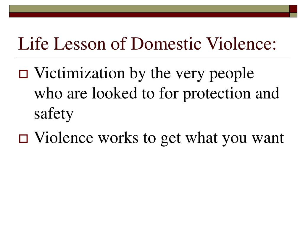 Life Lesson of Domestic Violence: