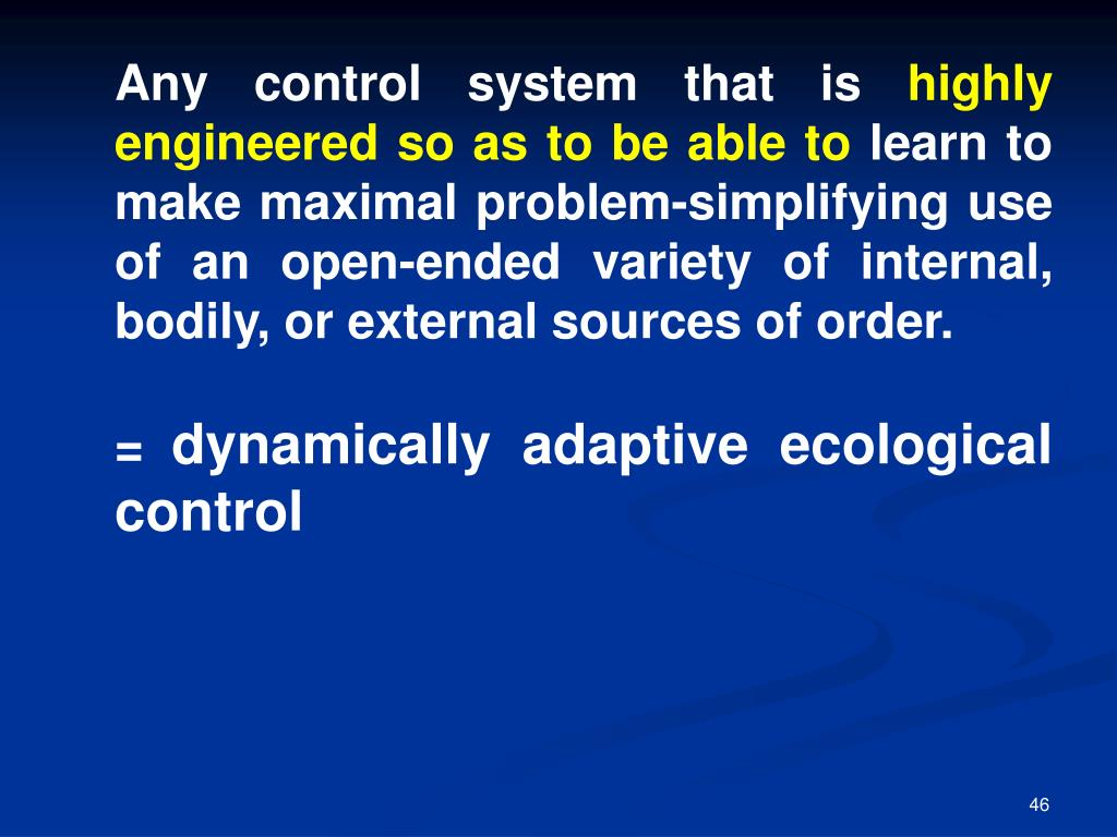 Any control system that is