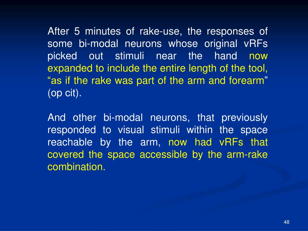 After 5 minutes of rake-use, the responses of some bi-modal neurons whose original vRFs picked out stimuli near the hand