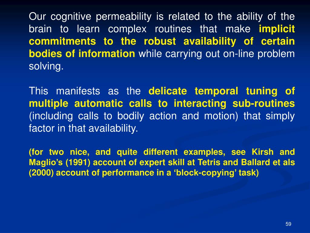 Our cognitive permeability is related to the ability of the brain to learn complex routines that make