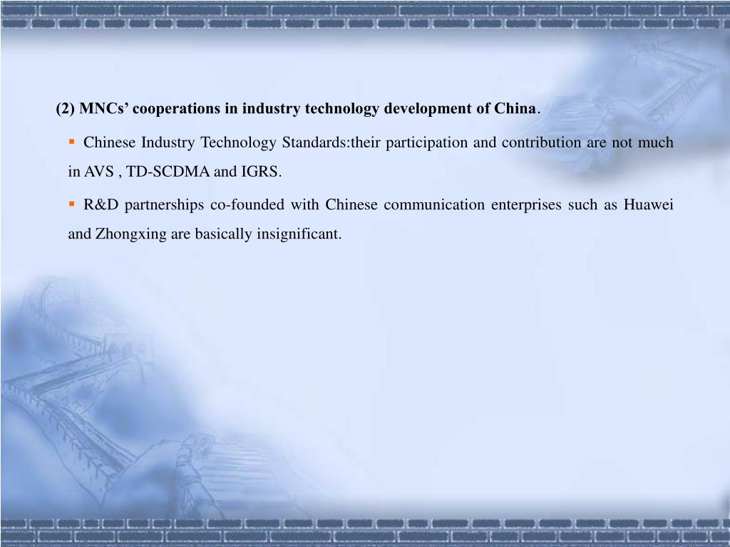 (2) MNCs' cooperations in industry technology development of China