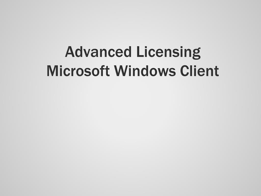 Advanced Licensing