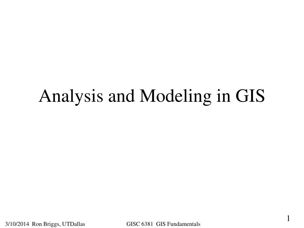 Analysis and Modeling in GIS