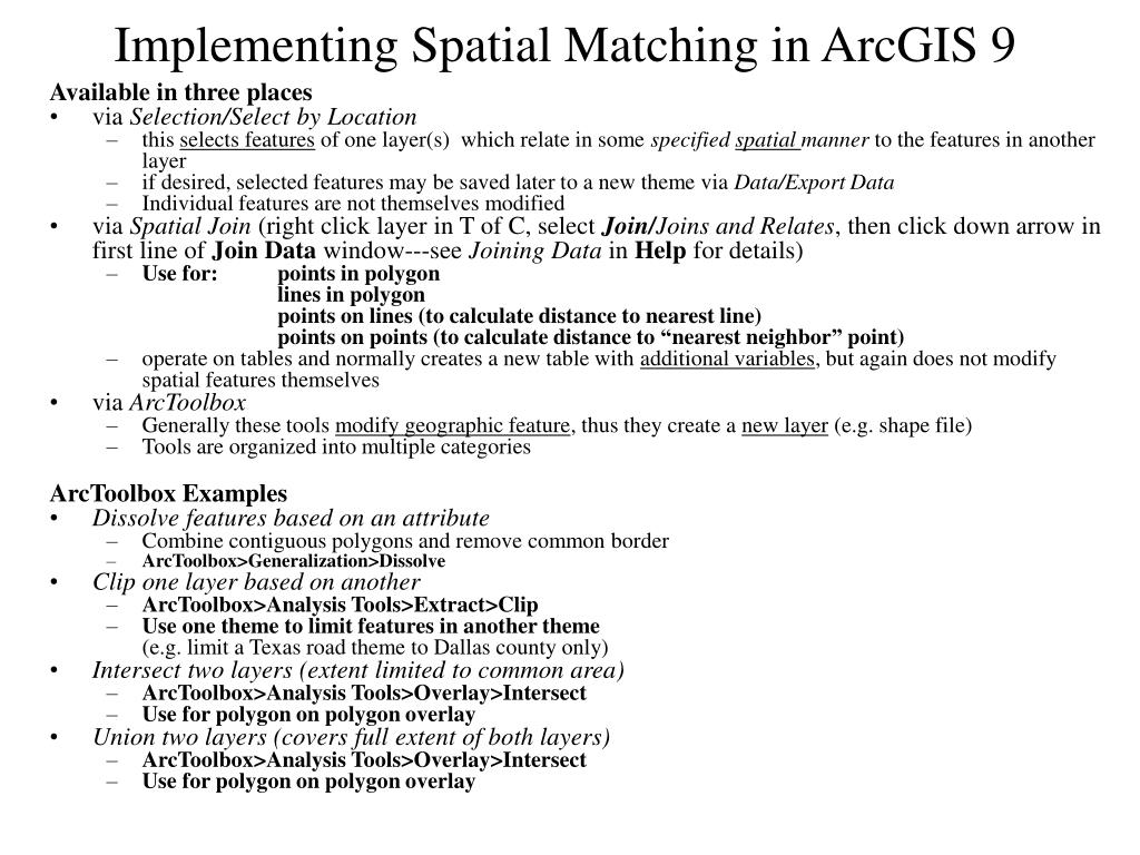 Implementing Spatial Matching in ArcGIS 9