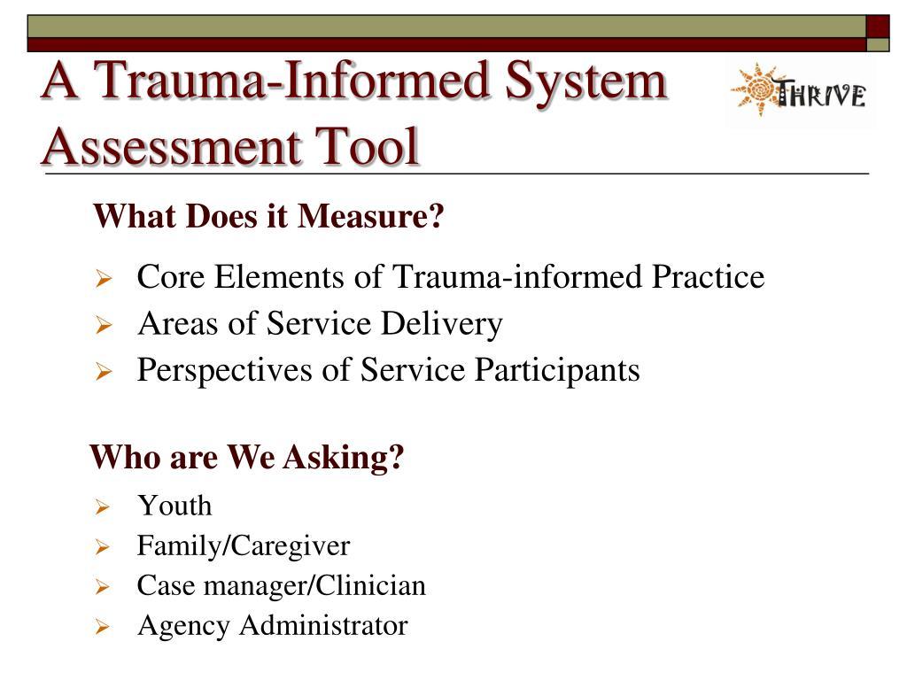 A Trauma-Informed System