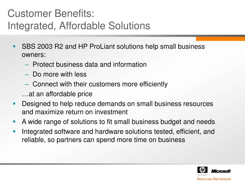 Customer Benefits: