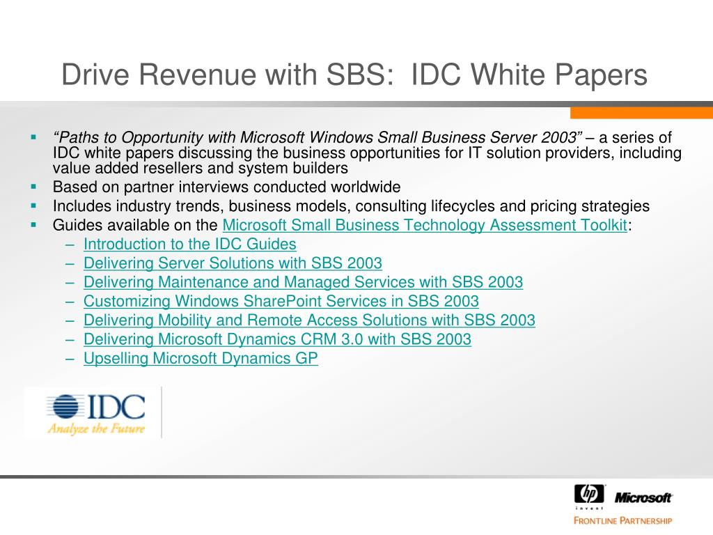 Drive Revenue with SBS:  IDC White Papers