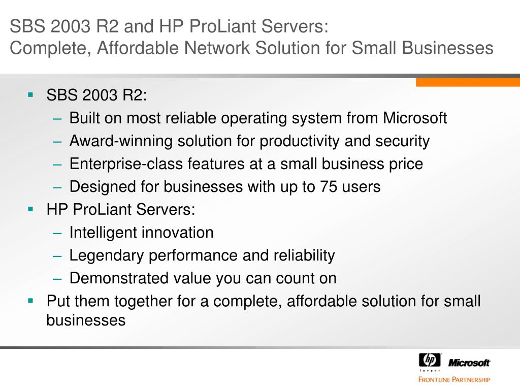 SBS 2003 R2 and HP ProLiant Servers: