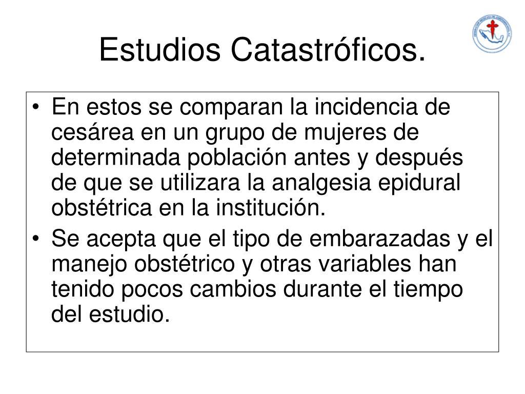 Estudios Catastróficos.