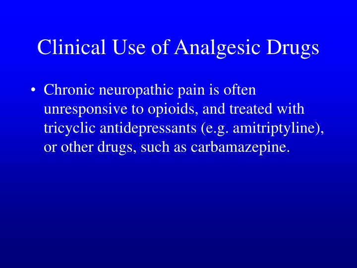 Clinical Use of Analgesic Drugs