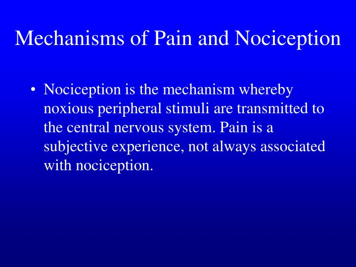 Mechanisms of Pain and Nociception