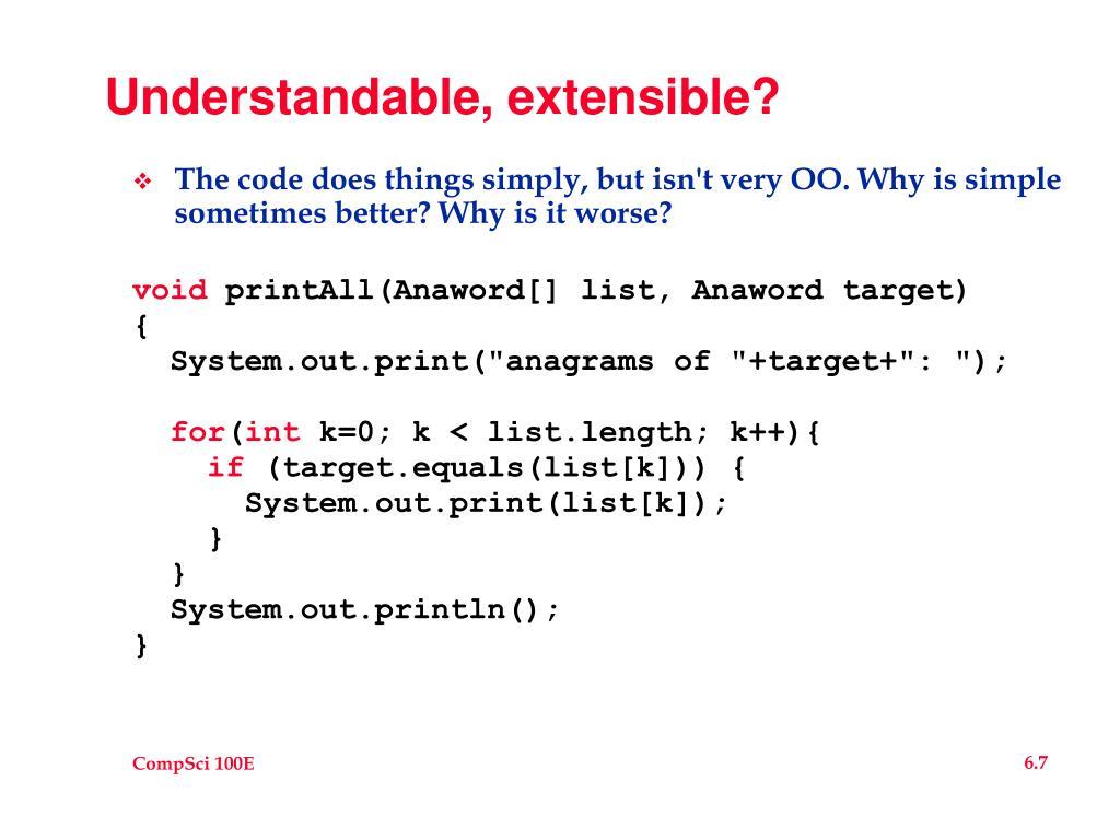 Understandable, extensible?