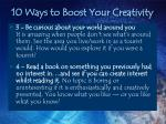 10 ways to boost your creativity13