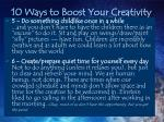 10 ways to boost your creativity14