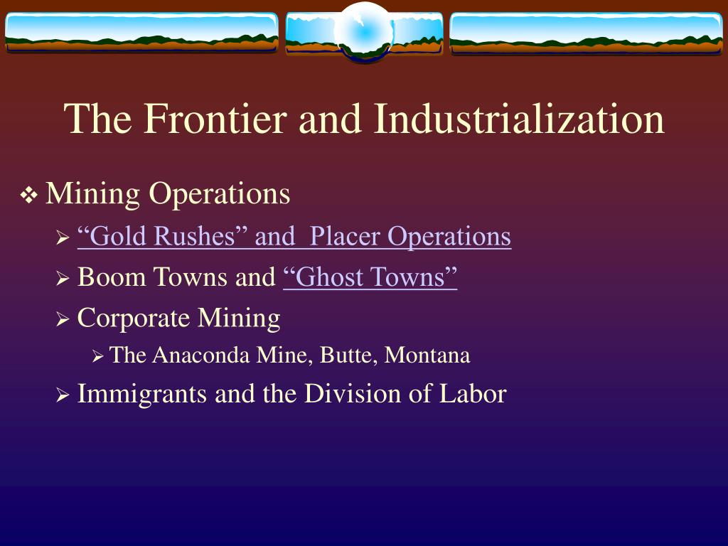 The Frontier and Industrialization